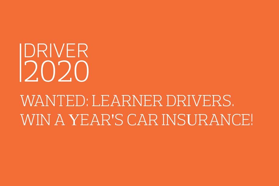 Driver 2020: Wanted Learner Drivers. Win A Year's Car Insurance